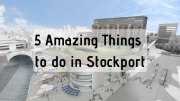 Things to do in Stockport