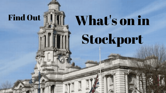 What's on in Stockport